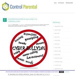 Control Parental de Tablets y Teléfonos – DIFERENCIAS ENTRE EL BULLYING Y EL CIBERBULLYING