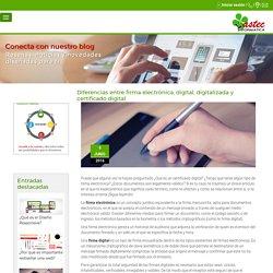 Diferencias entre firma electrónica, digital, digitalizada y certificado digital