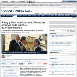Rajoy y Mas muestran sus diferencias políticas en la cumbre euromediterránea