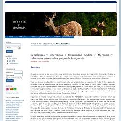 Semejanzas y diferencias : Comunidad Andina / Mercosur y relaciones entre ambos grupos de integración