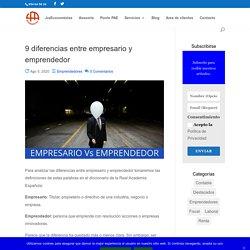 9 diferencias entre empresario y emprendedor - jraeconomistas