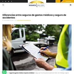 ▷ Diferencias entre seguros de gastos médicos y seguro de accidentes □