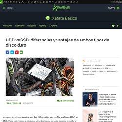 HDD vs SSD: diferencias y ventajas de ambos tipos de disco duro