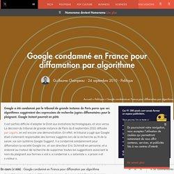 Google condamné en France pour diffamation par algorithme
