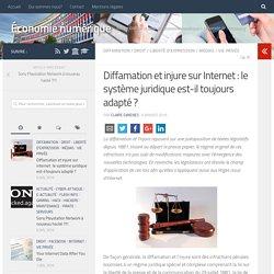 Diffamation et injure sur Internet : le système juridique est-il toujours adapté