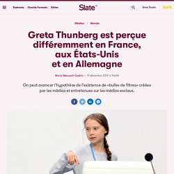 Greta Thunberg est perçue différemment enFrance, auxÉtats-Unis etenAllemagne