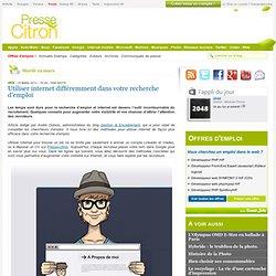 Utiliser internet différemment dans votre recherche d'emploi