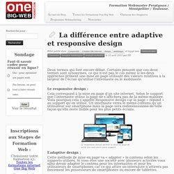 La différence entre adaptive et responsive design