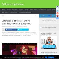 La force de la différence : un film d'animation touchant et inspirant