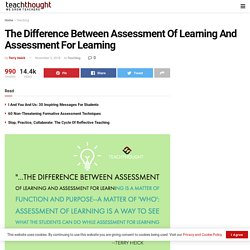 The Difference Between Assessment Of Learning And Assessment For Learning -