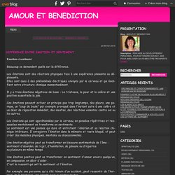 DIFFERENCE ENTRE EMOTION ET SENTIMENT - AMOUR ET BENEDICTION
