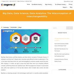 Big Data, Data Science, Data Analytics: The Misconception of Interchangeability