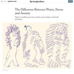 The Difference Between Worry, Stress and Anxiety