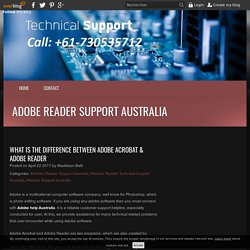 What is the Difference between Adobe Acrobat & Adobe Reader