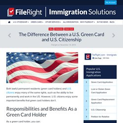 The Difference Between a U.S. Green Card and U.S. Citizenship