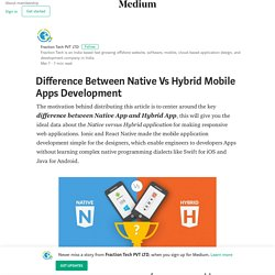 Difference Between Native Vs Hybrid Mobile Apps Development