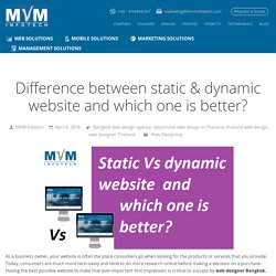 Difference between static & dynamic website and which one is better?