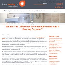 What's The Difference Between A Plumber And A Heating Engineer?