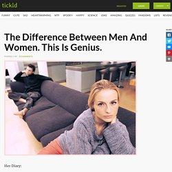 The Difference Between Men And Women. This Is Genius.
