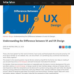 Understanding the difference between UI and UX Design