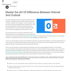 Master the Art Of Difference Between Hotmail And Outlook: Hotmail Support