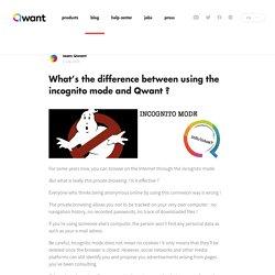 Quelle est la différence entre la navigation privée et Qwant ?