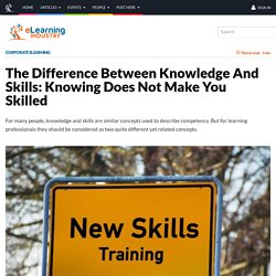 The Difference Between Knowledge And Skills: Knowing Does Not Make You Skilled