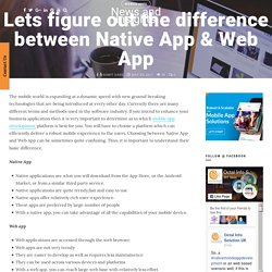 Difference between Native App & Web App
