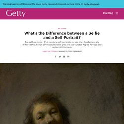 What's the Difference between a Selfie and a Self-Portrait?