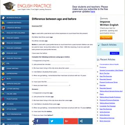 Difference between ago and before « English Practice – Learn and Practice English Online