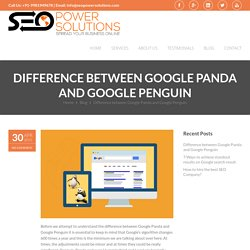Difference between Google Panda and Google Penguin -SEO Power Solutions