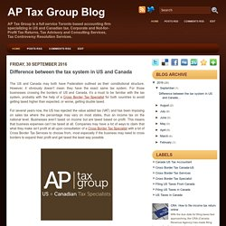 Difference between the tax system in US and Canada ~ AP Tax Group Blog