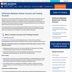 Difference between Demat and Trading Account - India Infoline
