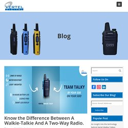 Know the Difference Between A Walkie-Talkie And A Two-Way Radio