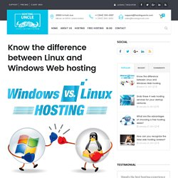 Know the difference between Linux and Windows Web hosting