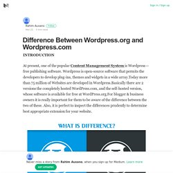 Difference Between Wordpress.org and Wordpress.com – Rahim Auxano – Medium