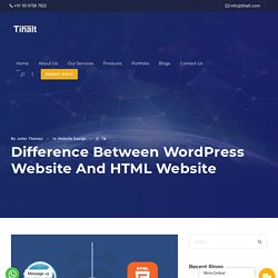 Difference Between WordPress Website And HTML Website - Tihalt
