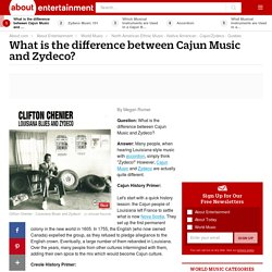 Difference Between Cajun Music and Zydeco?