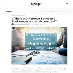 Is There a Difference Between a Bookkeeper and an Accountant?