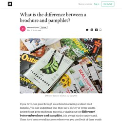 What is the difference between a brochure and pamphlet?