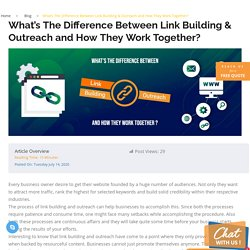 What's The Difference Between Link Building & Outreach and How They Work Together?