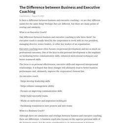 The Difference between Business and Executive Coaching