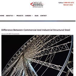 Difference Between Industrial And Commercial Structural Steel