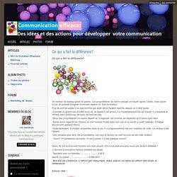 Ce qui a fait la diff rence? - Communication efficace: des id es et des actions pour d velopper votre communication.