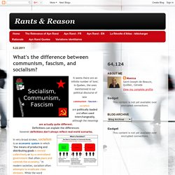 Rants & Reason: What's the difference between communism, fascism, and socialism?