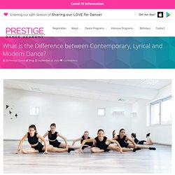 What is the Difference between Contemporary, Lyrical and Modern Dance?