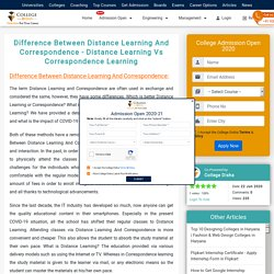 Difference Between Distance Learning And Correspondence - College Disha