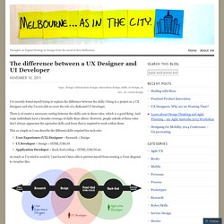 The difference between a UX Designer and UI Developer « Melbourne, as in the city.