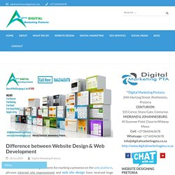 Difference between Website Design & Web Development - Digital Marketing Pretoria