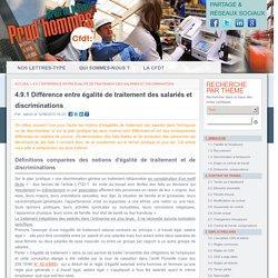 4.9.1 Différence entre égalité de traitement des salariés et discriminations